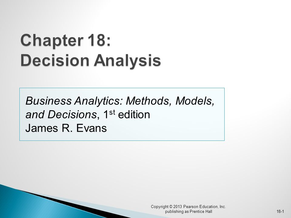 Chapter 18: Decision Analysis