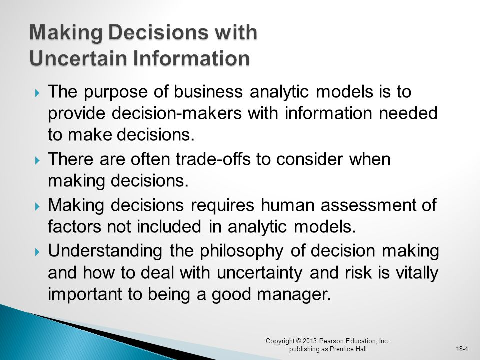 Making Decisions with Uncertain Information