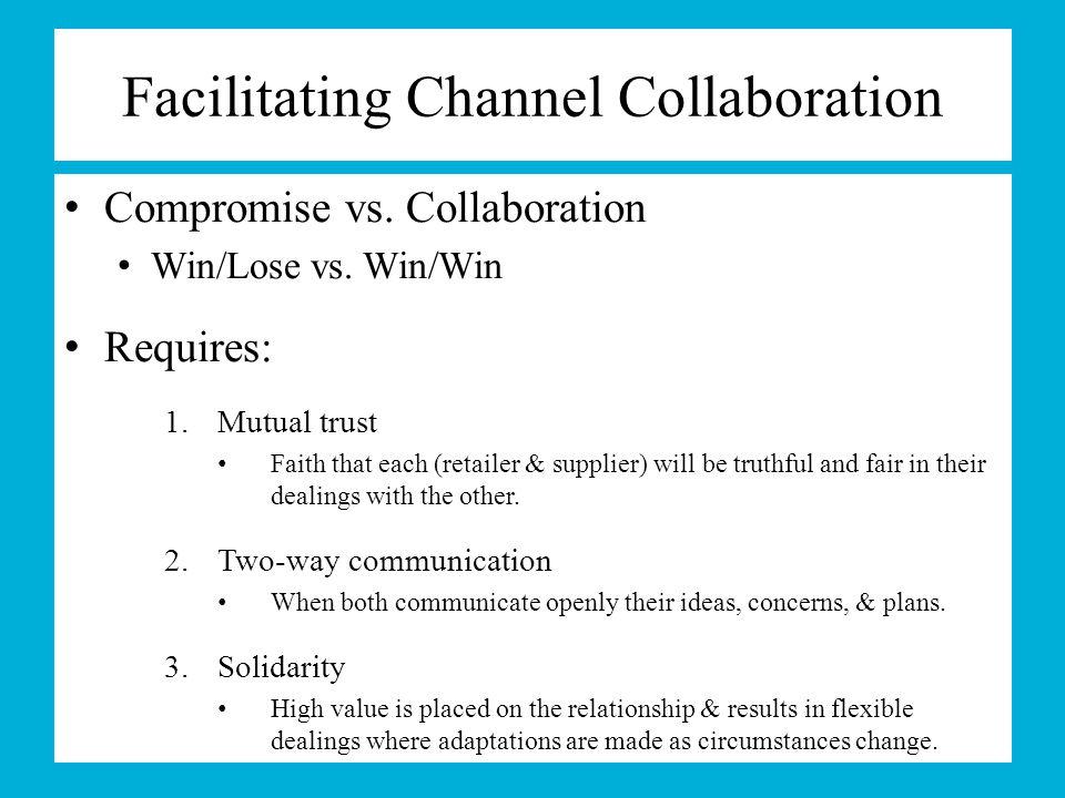 Facilitating Channel Collaboration