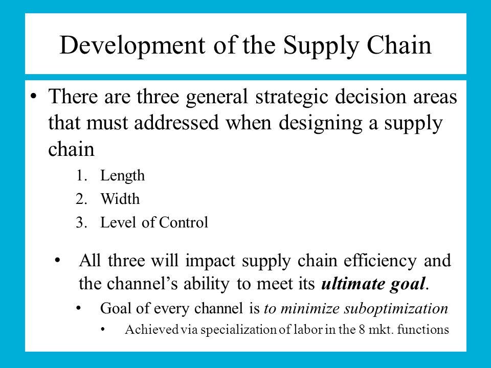 Development of the Supply Chain