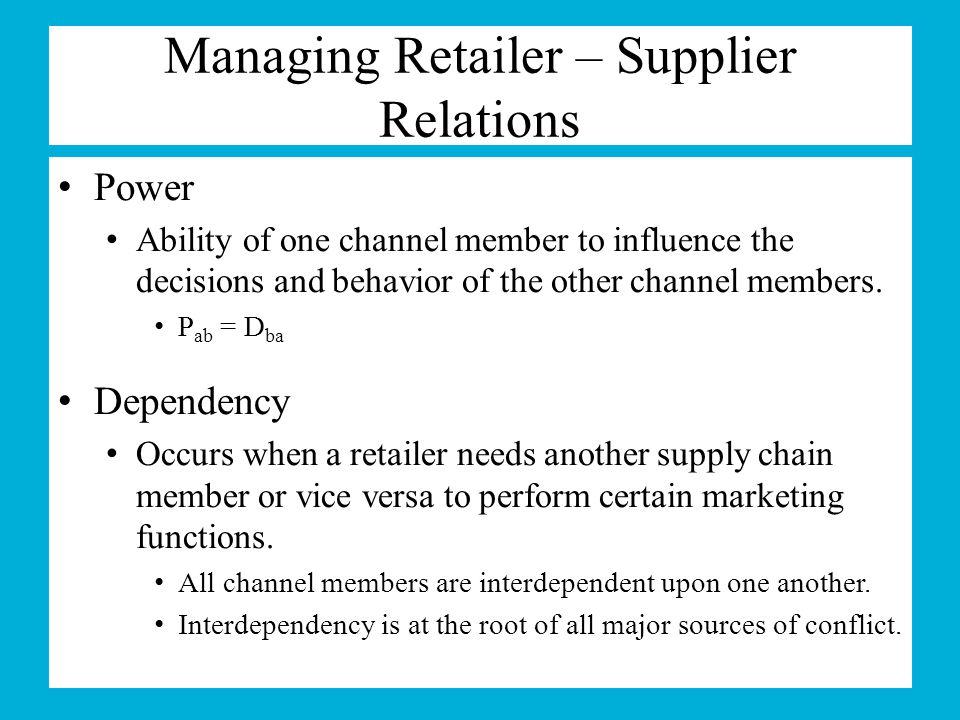 Managing Retailer – Supplier Relations