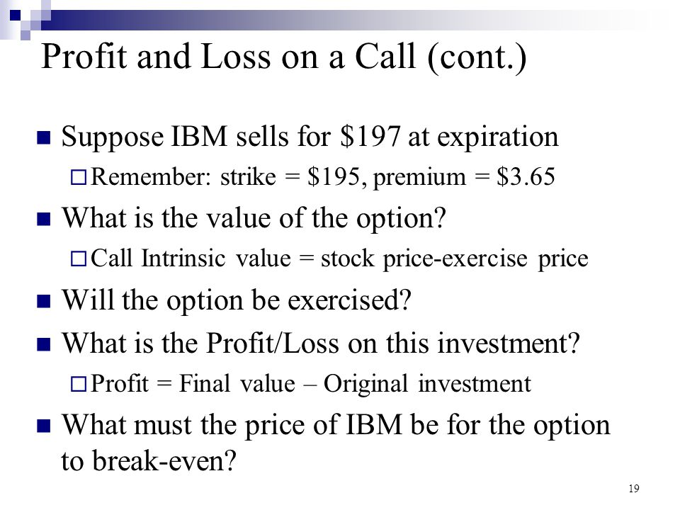 Profit and Loss on a Call (cont.)