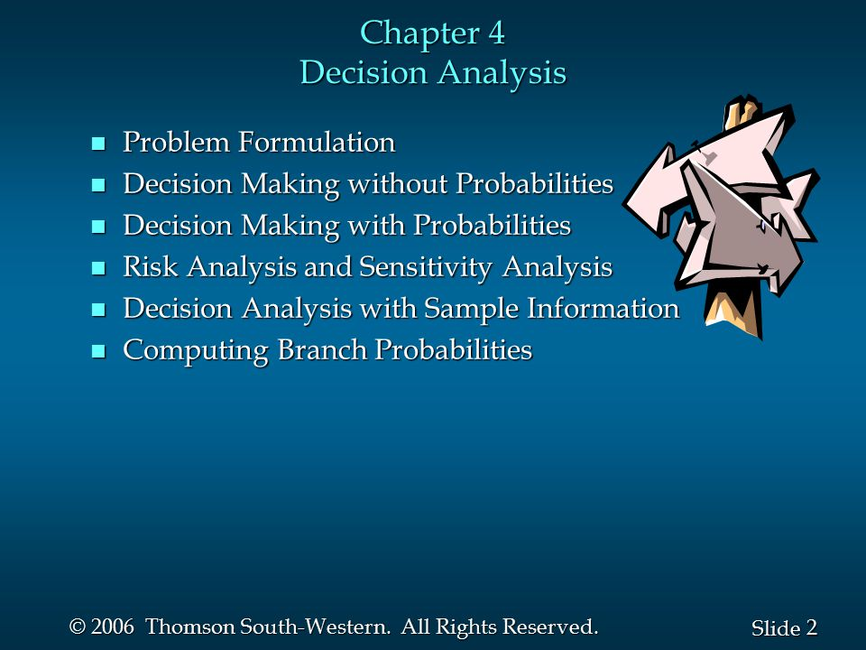 Chapter 4 Decision Analysis