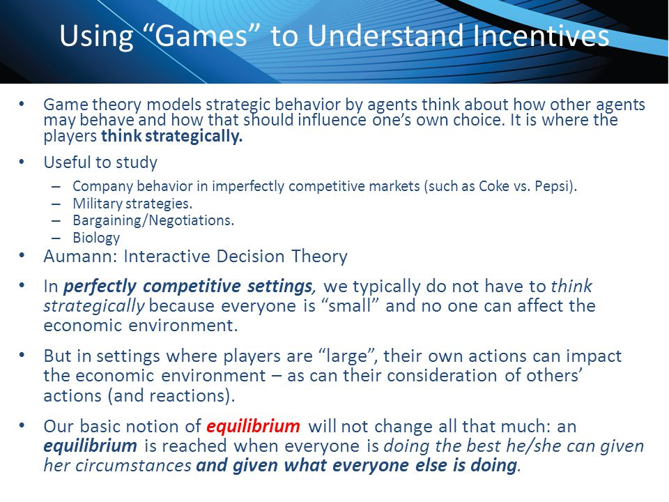 Using Games to Understand Incentives