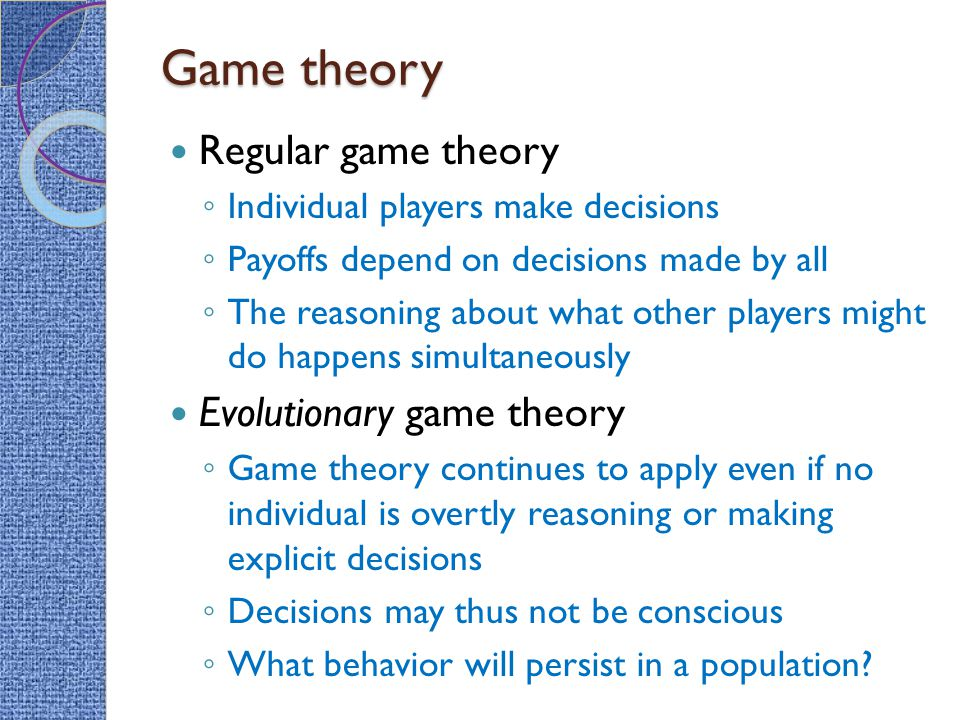 Game theory Regular game theory Evolutionary game theory
