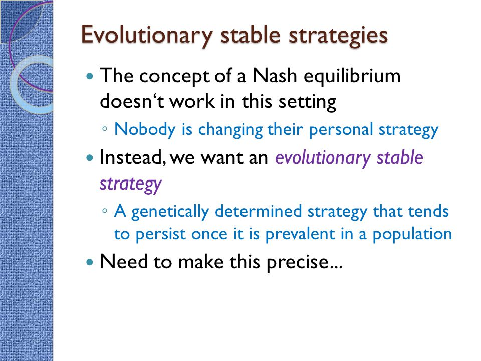 Evolutionary stable strategies