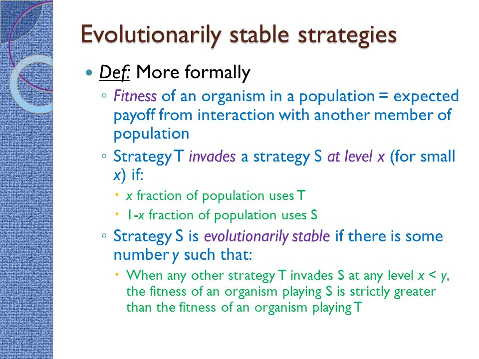 Evolutionarily stable strategies