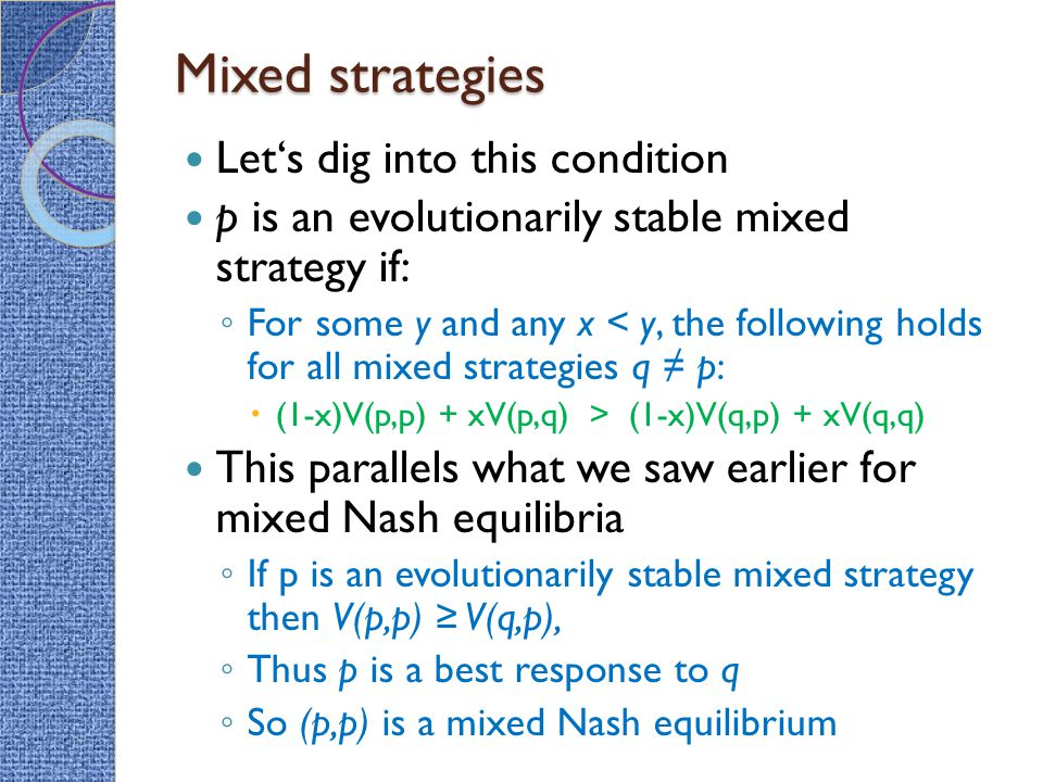 Mixed strategies Let's dig into this condition