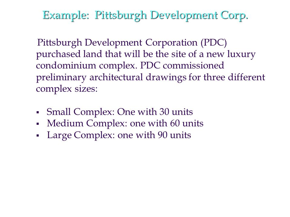 Example: Pittsburgh Development Corp.