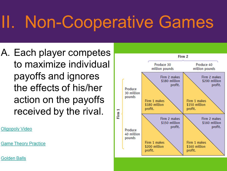 II. Non-Cooperative Games