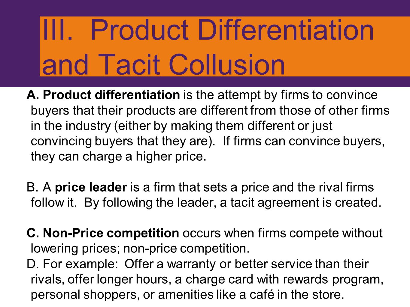 III. Product Differentiation and Tacit Collusion