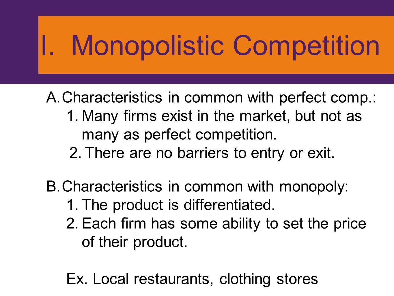 I. Monopolistic Competition