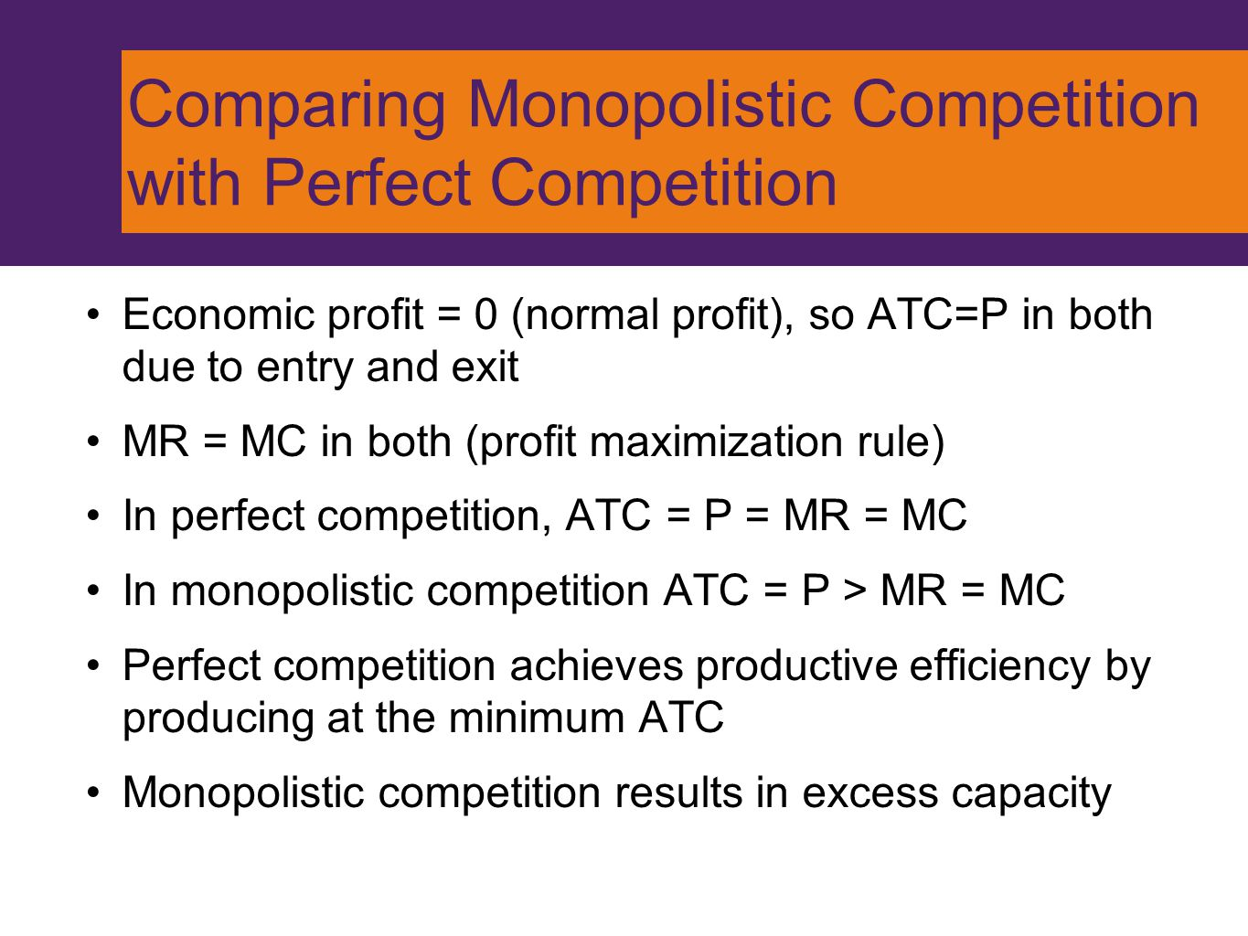 Comparing Monopolistic Competition with Perfect Competition