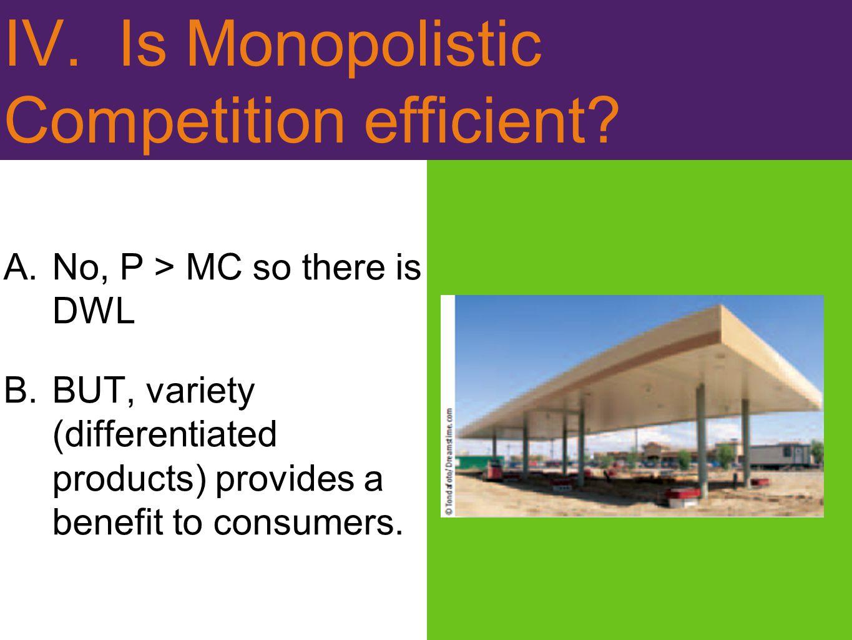 IV. Is Monopolistic Competition efficient