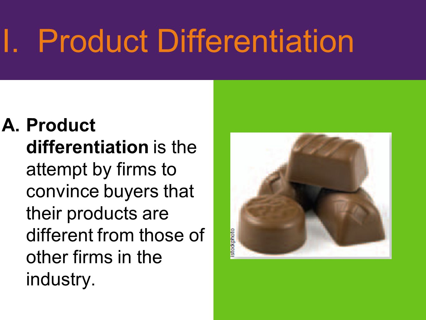 I. Product Differentiation