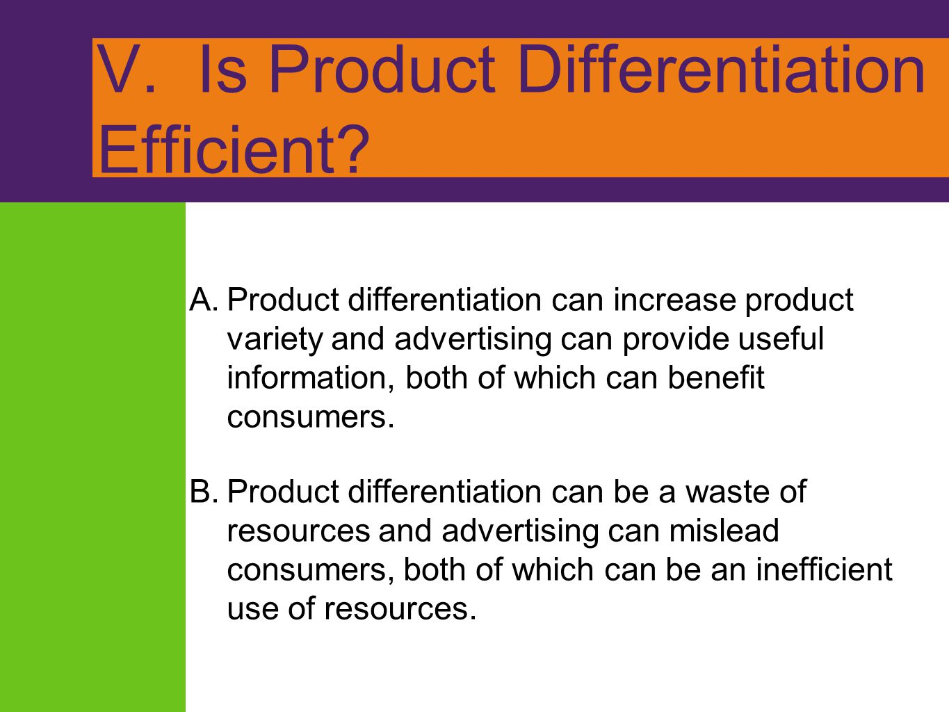 V. Is Product Differentiation Efficient