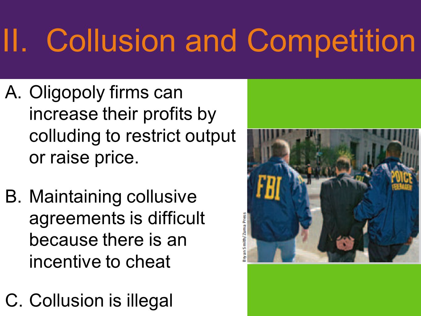 II. Collusion and Competition
