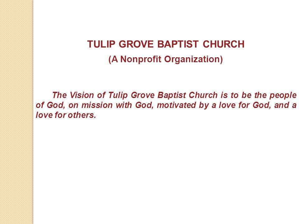 TULIP GROVE BAPTIST CHURCH (A Nonprofit Organization)