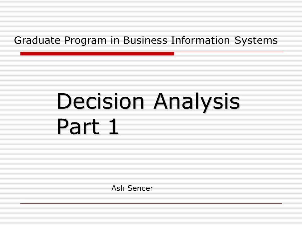Decision Analysis Part 1