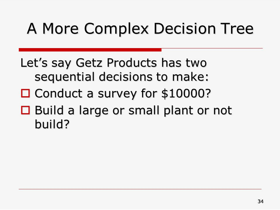 A More Complex Decision Tree