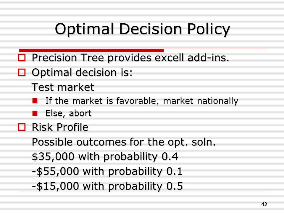 Optimal Decision Policy