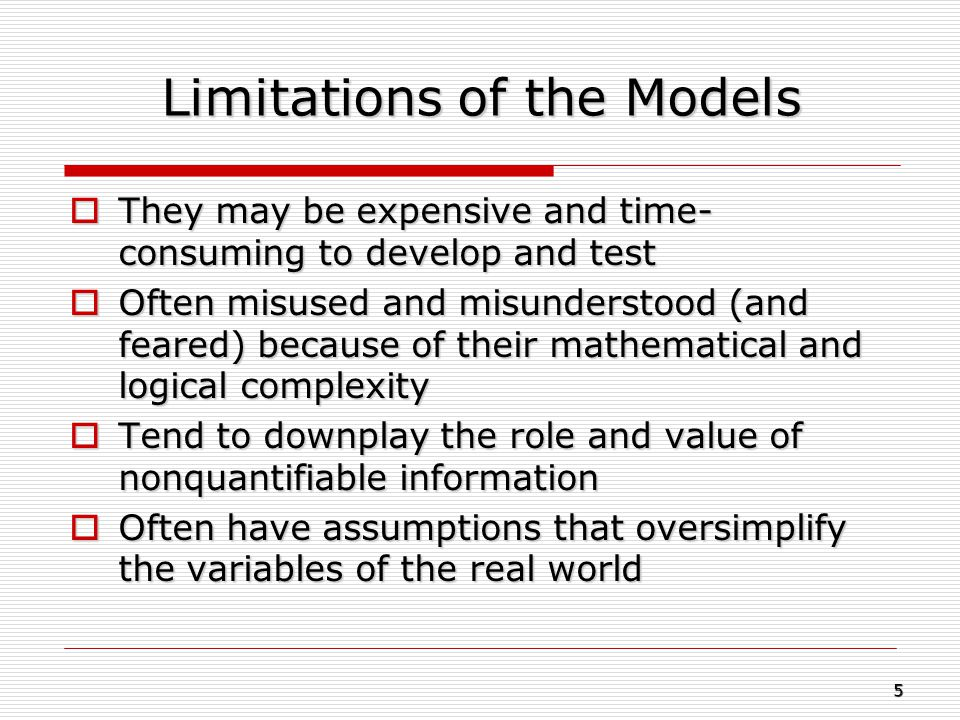 Limitations of the Models