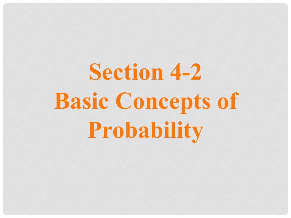 Basic Concepts of Probability
