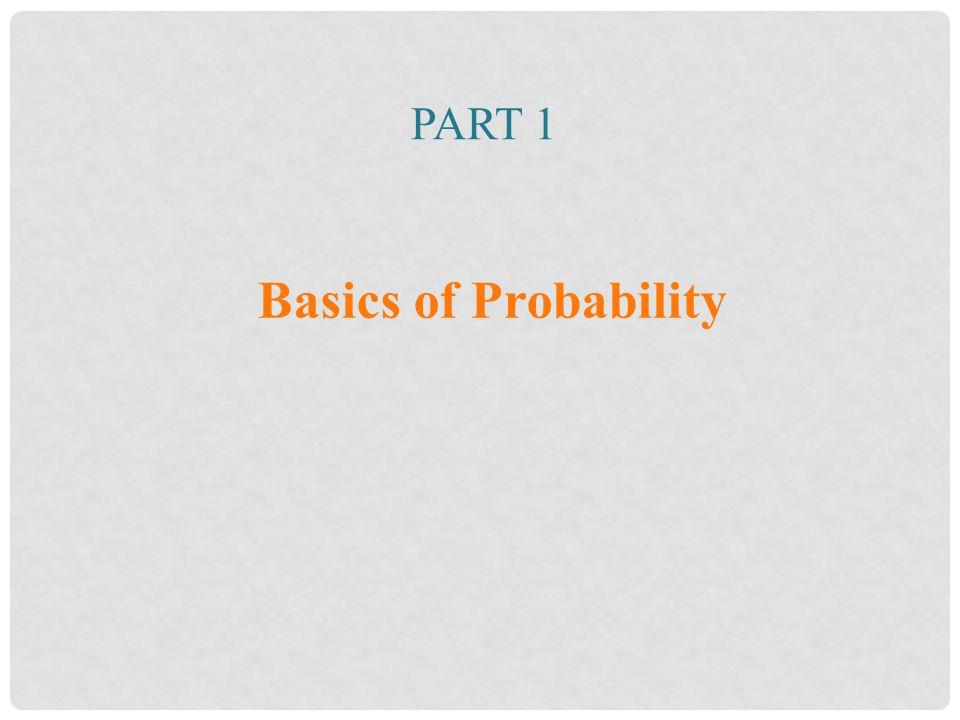 Part 1 Basics of Probability