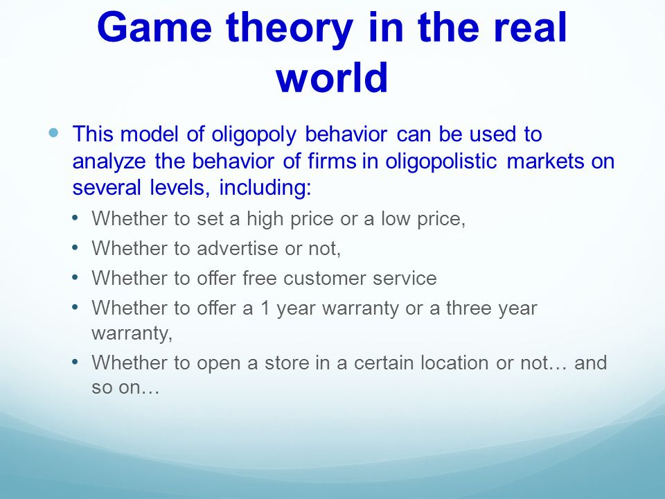 Game theory in the real world