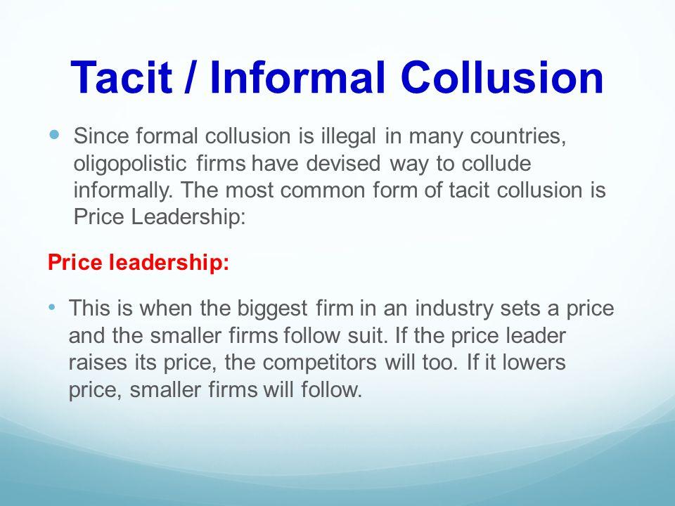 Tacit / Informal Collusion