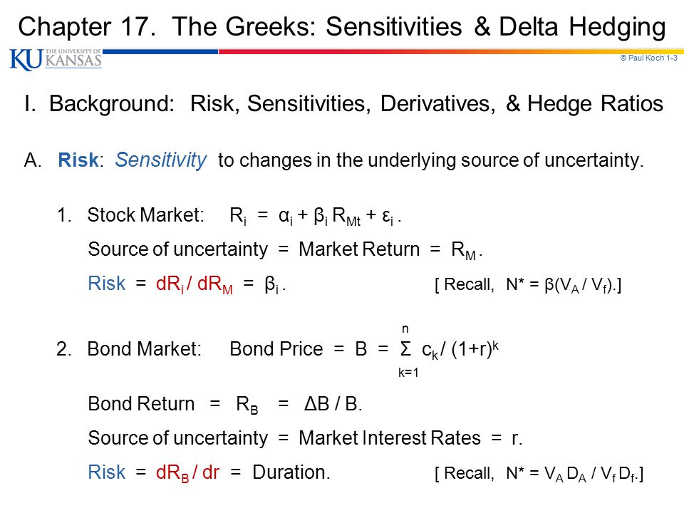 Chapter 17. The Greeks: Sensitivities & Delta Hedging