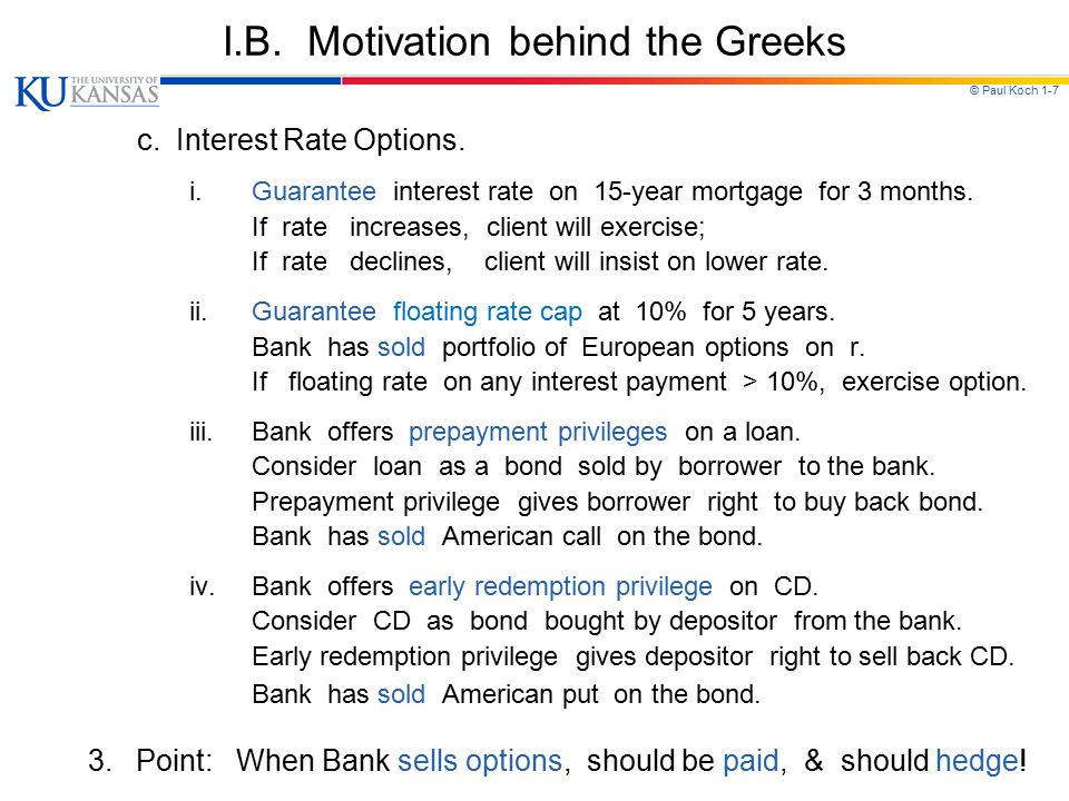 I.B. Motivation behind the Greeks