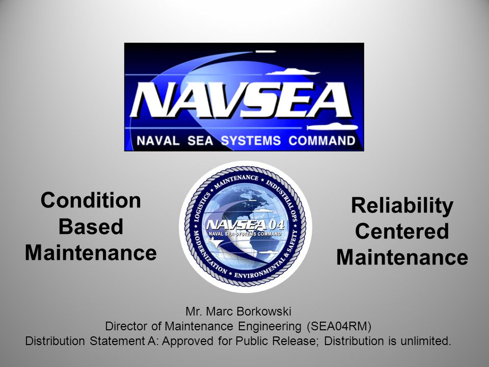 Reliability Centered Maintenance Condition Based Maintenance