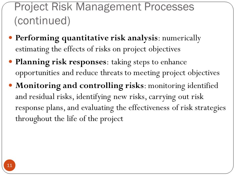Project Risk Management Processes (continued)