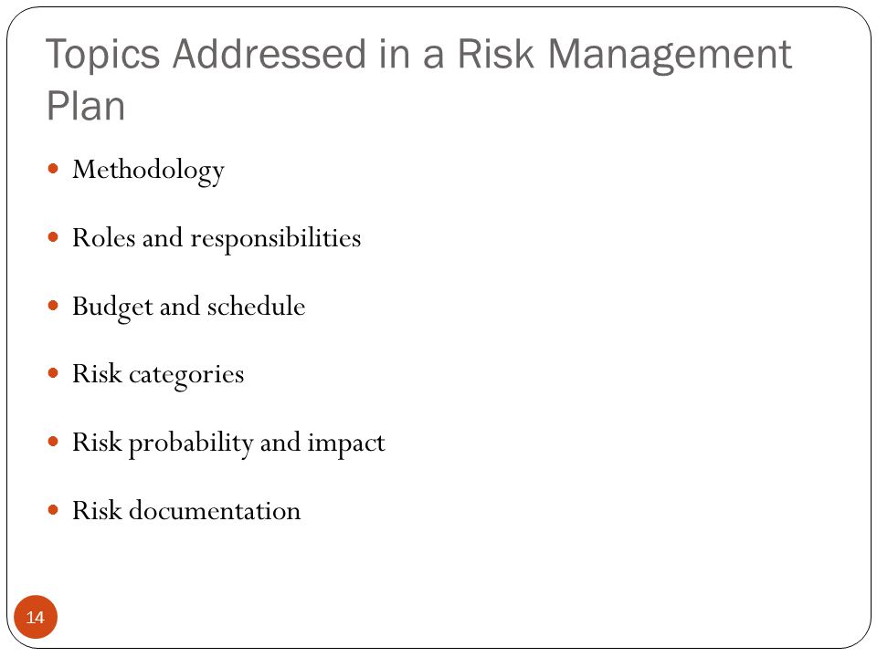 Topics Addressed in a Risk Management Plan