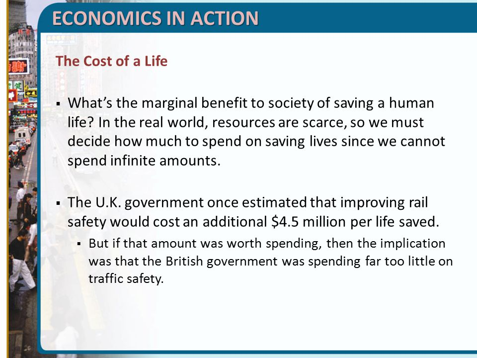 ECONOMICS IN ACTION The Cost of a Life