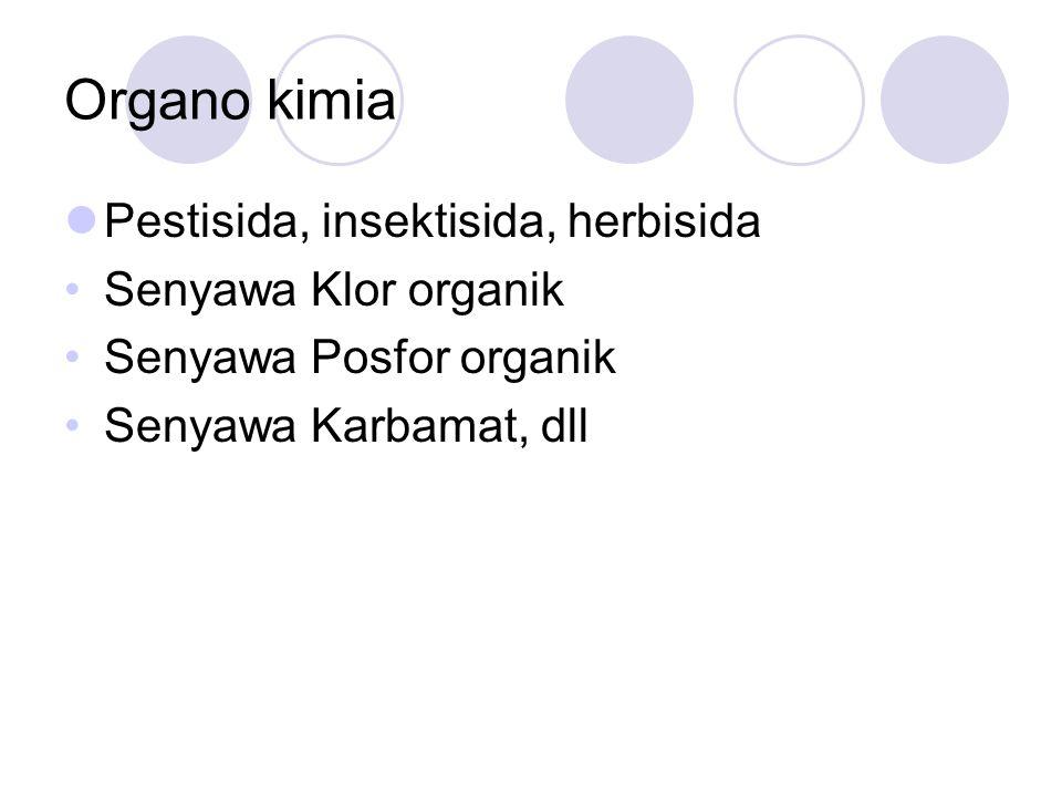 Organo kimia Pestisida, insektisida, herbisida Senyawa Klor organik