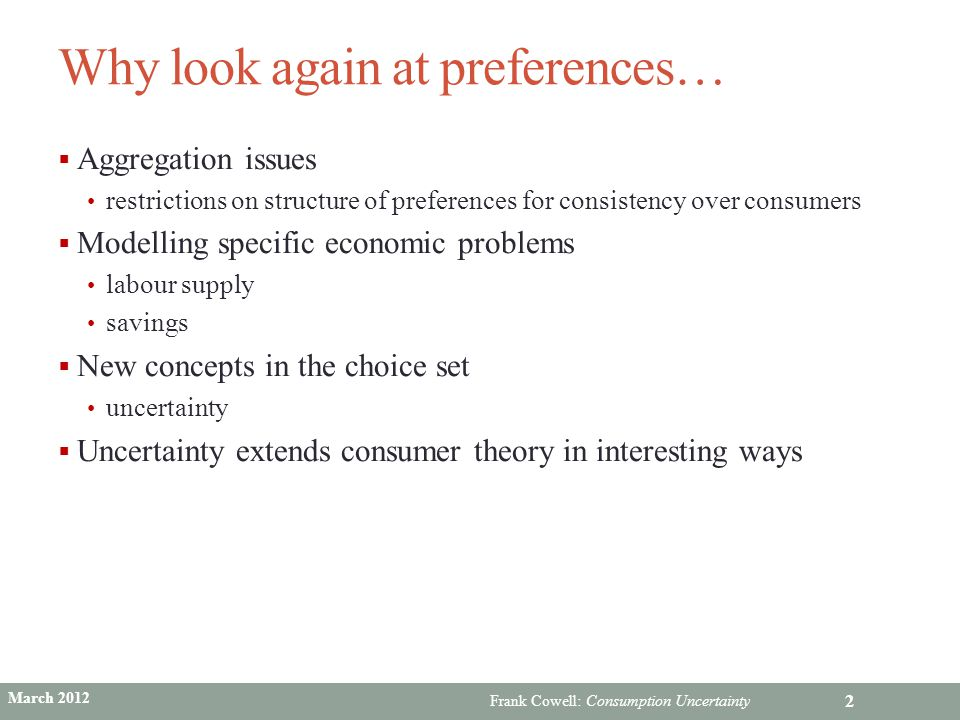 Why look again at preferences…