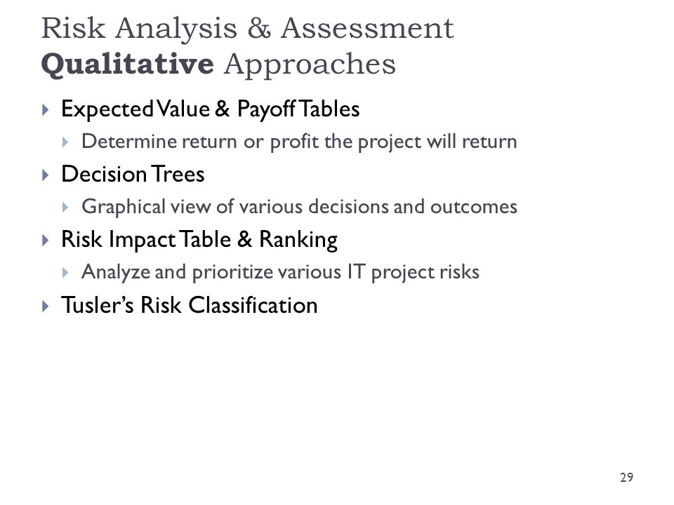 Risk Analysis & Assessment Qualitative Approaches