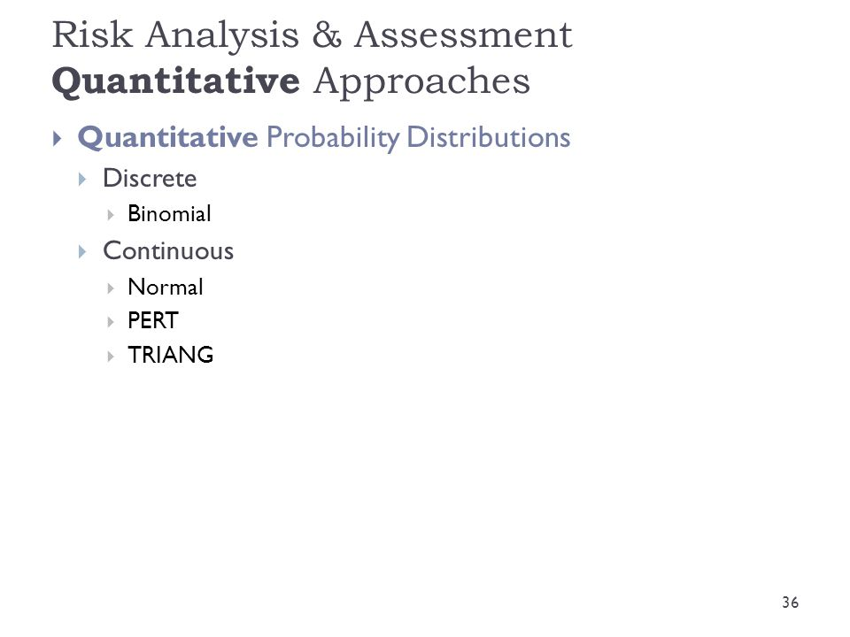 Risk Analysis & Assessment Quantitative Approaches