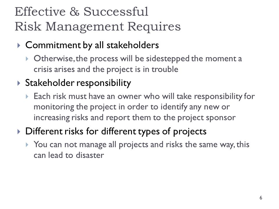 Effective & Successful Risk Management Requires