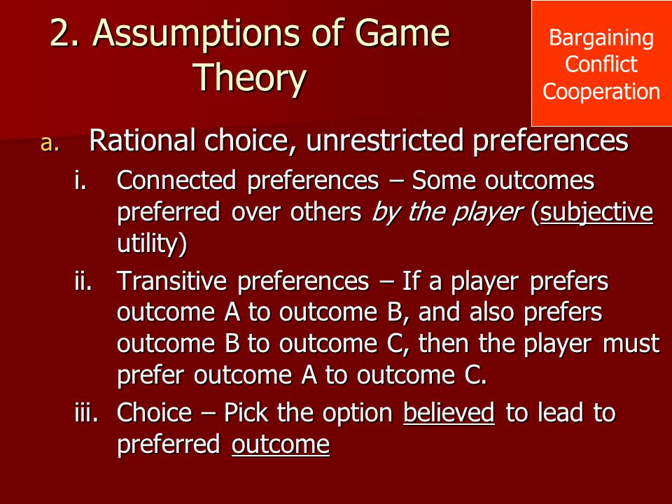 2. Assumptions of Game Theory