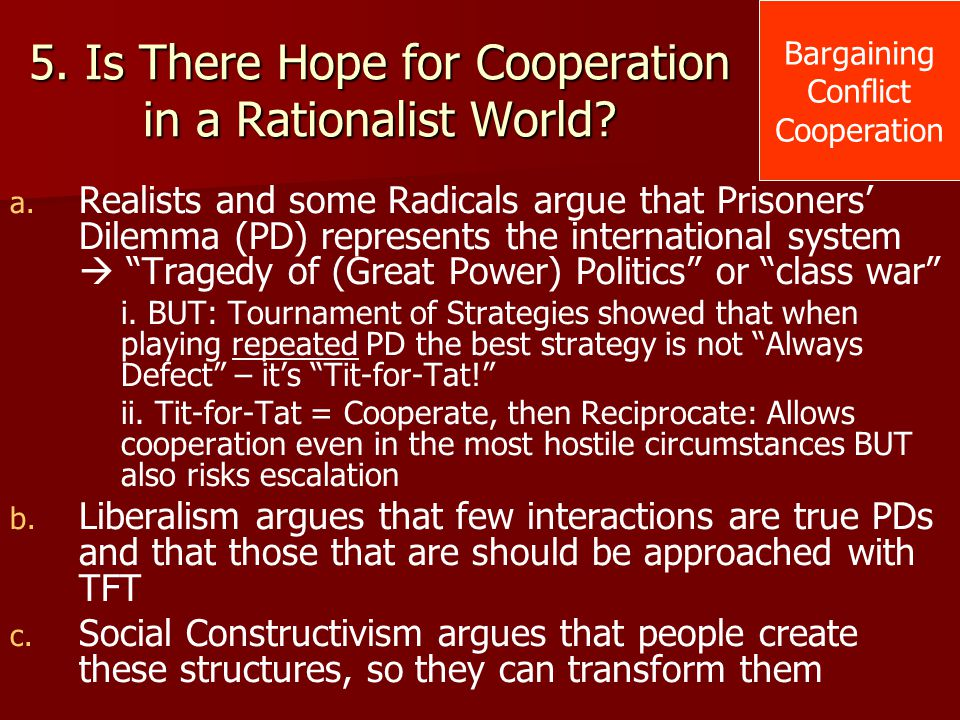 5. Is There Hope for Cooperation in a Rationalist World