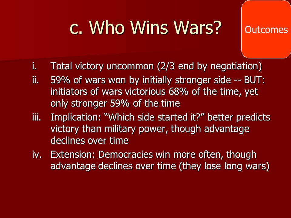 c. Who Wins Wars Outcomes