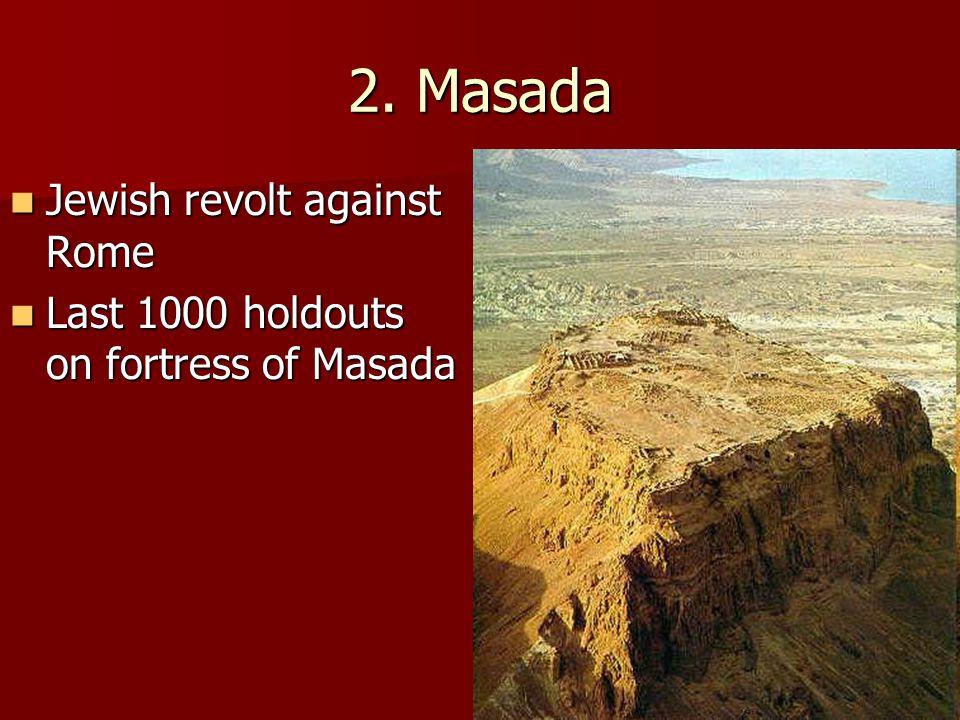 2. Masada Jewish revolt against Rome