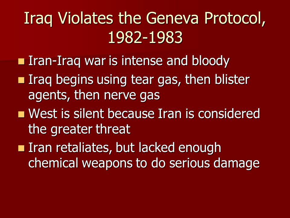 Iraq Violates the Geneva Protocol, 1982-1983