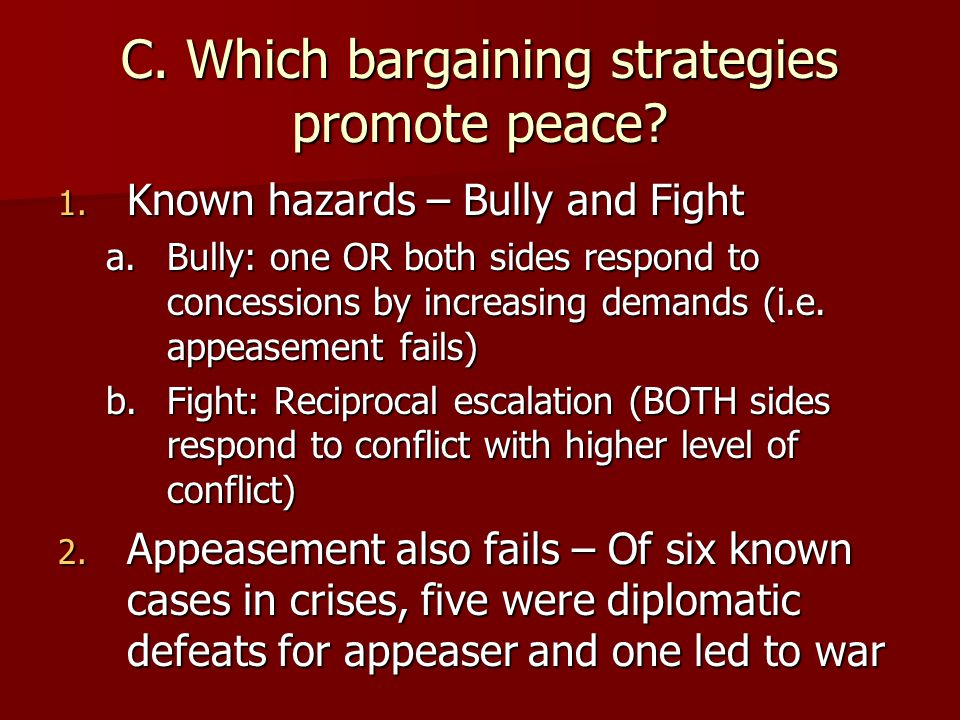 C. Which bargaining strategies promote peace
