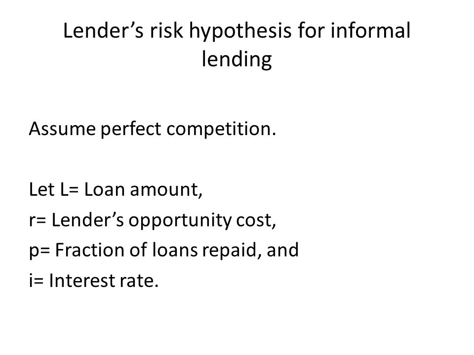 Lender's risk hypothesis for informal lending