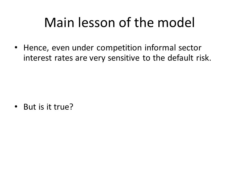 Main lesson of the model