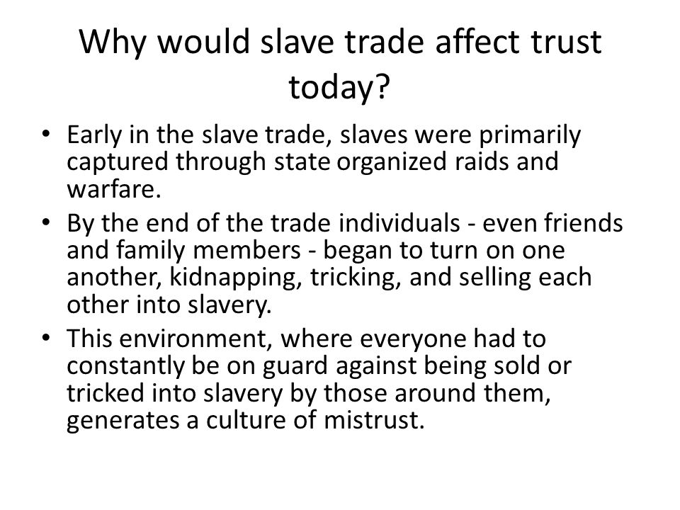 Why would slave trade affect trust today